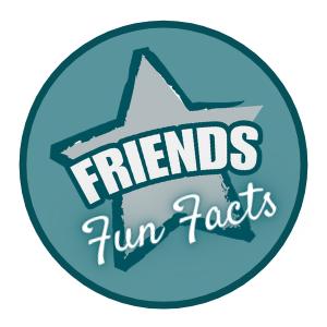 friends fun facts